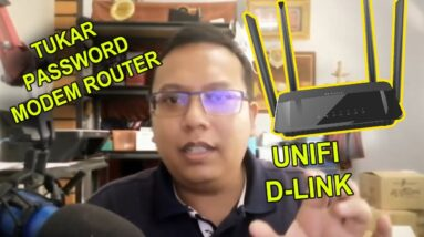 Cara Tukar Password Modem - D-Link Modem Unifi ( how to change modem password D-Link )