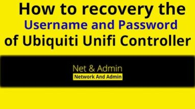How to reset the Password and Recovery the Username of UniFi Network Controller 5.12.35 [Ubiquiti]