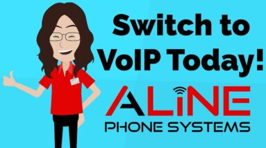 Are You Ready To Make The SWITCH to VoIP? | Aline Phone Systems