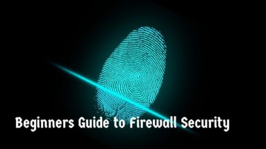Beginners Guide to Firewall Security
