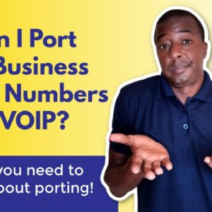 Can I port my business phone numbers to VOIP?