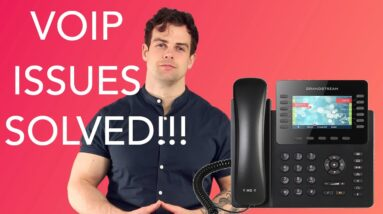 Fix Your VoIP Phone Issues