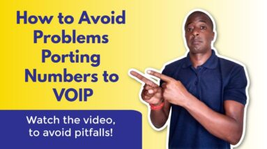 How to Avoid Problems Porting Phone Numbers to VOIP