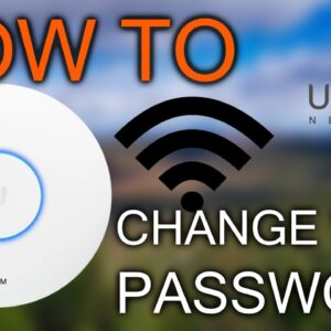 How to change Wi-Fi Password / Ubiquiti Unifi