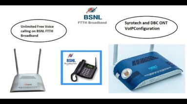 How to configure Syrotech/DBC ONT for VoIP Service in BSNL| BSNL FTTH