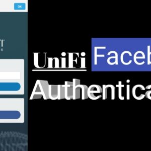 How To Enable Facebook Authentication For UniFi Access Point