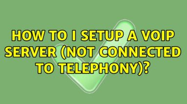 How to I setup a VoIP Server (not connected to telephony)?