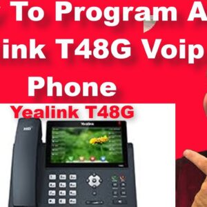 How To Program A Yealink T48G Voip Phone