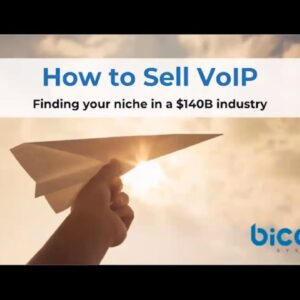 How to Sell VoIP Webinar