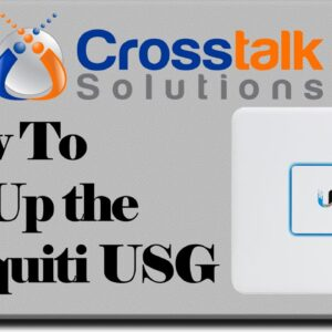 How to Set Up the Ubiquiti USG - Crosstalk Solutions