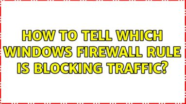 How to tell which windows firewall rule is blocking traffic?