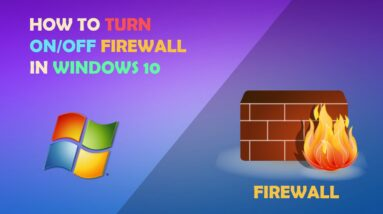 How to turn on off Firewall in windows 10