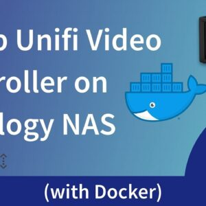 Install the UniFi Video Controller on a Synology NAS using Docker