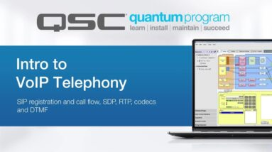 Intro to VoIP Telephony - Part 1 (QSC Quantum)