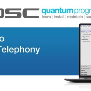Intro to VoIP Telephony - Part 3 (QSC Quantum)