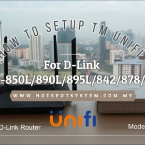 How to Setup TM UniFi For D-Link DIR-850L / DIR-890L / DIR-895L / DIR-842 / DIR-878 / DIR-882