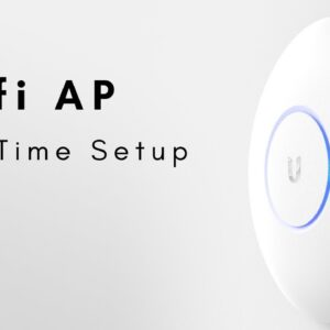 Unifi AP - First Time Setup