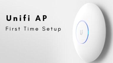 Unifi AP - First Time Setup