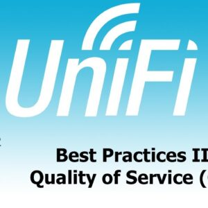UniFi Best Practices II:  Quality of Service (QoS)
