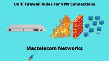 Unifi Firewall Rules For VPN Connections