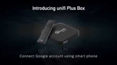 unifi Plus Box: Setup with Your Smartphone