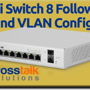 UniFi Switch 8 Follow-Up and VLAN Config