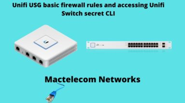 Unifi USG Basic Firewall rules | Accessing the Unifi switch secret CLI