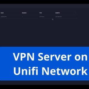 VPN server on Unifi Network - Step by step tutorial 2020