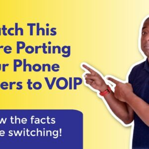 WATCH THIS before porting phone numbers to VOIP!
