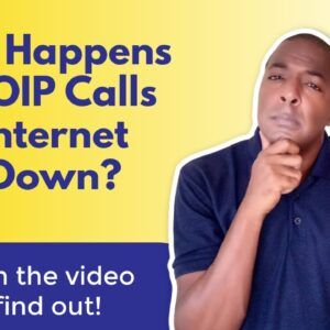 What happens to VOIP phone calls if internet goes down?