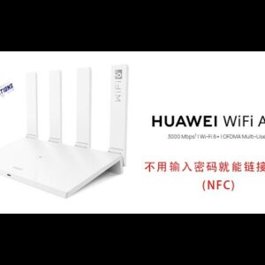 Huawei AX3 Wi-Fi 6 Router Review , How to setup TM UNIFI Connection , and NFC Setting